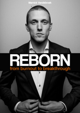 Reborn from burnout to breakthrough book cover with marnick vandebroek